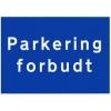 Skilt - Parkering forbudt (A4 Plast)